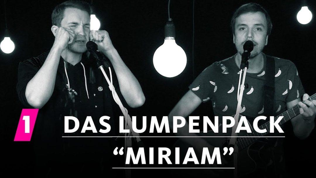 Das Lumpenpack – Miriam