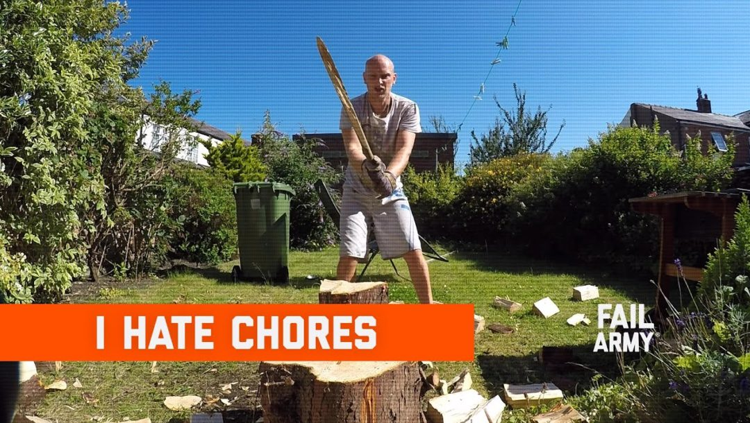 I hate Chores / FailArmy